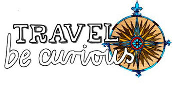 travel – be curious  -